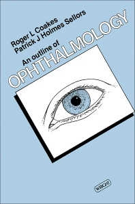 An Outline of Ophthalmology - 1st Edition - ISBN: 9780723607946, 9781483280981