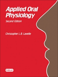 Applied Oral Physiology - 2nd Edition - ISBN: 9780723608189, 9781483193526