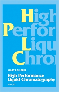 High Performance Liquid Chromatography - 1st Edition - ISBN: 9780723608974, 9781483281292