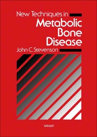 New Techniques in Metabolic Bone Disease - 1st Edition - ISBN: 9780723608981, 9781483163185