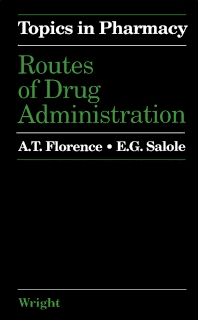 Routes of Drug Administration - 1st Edition - ISBN: 9780723609223, 9781483183619