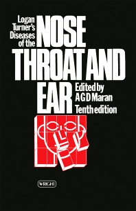 Logan Turner's Diseases of the Nose, Throat and Ear - 10th Edition - ISBN: 9780723609452, 9781483183640