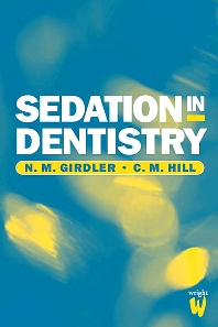 Sedation in Dentistry - 1st Edition - ISBN: 9780723610526