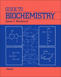 Guide to Biochemistry - 1st Edition - ISBN: 9780723611516, 9781483183671