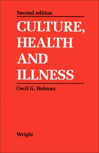 Culture, Health and Illness - 2nd Edition - ISBN: 9780723619918, 9781483141398