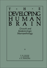 The Developing Human Brain - 1st Edition - ISBN: 9780723670179, 9781483281049