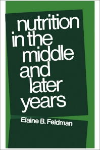 Nutrition in the Middle and Later Years - 1st Edition - ISBN: 9780723670469, 9781483281025