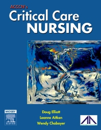ACCCN's Critical Care Nursing - 1st Edition - ISBN: 9780729577700