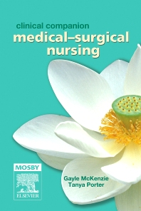 Clinical Companion: Medical-Surgical Nursing - 1st Edition - ISBN: 9780729538404, 9780729578400