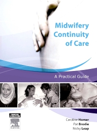 Midwifery Continuity of Care - 1st Edition - ISBN: 9780729538442, 9780729578448
