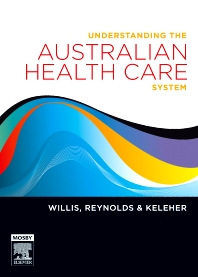Understanding the Australian Health Care System - 1st Edition - ISBN: 9780729578615