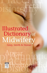 Cover image for Illustrated Dictionary of Midwifery - Australian/New Zealand Version