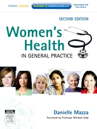 Women's Health in General Practice - 2nd Edition - ISBN: 9780729538718, 9780729582513