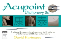 Acupoint Dictionary - 2nd Edition - ISBN: 9780729538831, 9780729578837