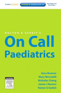 Nocton & Gedeit's On Call Paediatrics - 1st Edition - ISBN: 9780729539128, 9780729582612