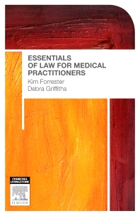 Essentials of Law for Medical Practitioners - 1st Edition - ISBN: 9780729539142, 9780729582636