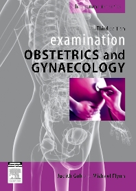 Examination Obstetrics & Gynaecology - 3rd Edition - ISBN: 9780729539371, 9780729579377