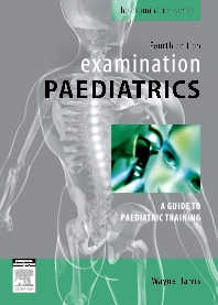 Examination Paediatrics - 4th Edition - ISBN: 9780729539401, 9780729579407