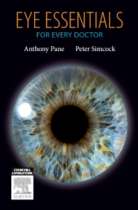 Eye Essentials for Every Doctor - 1st Edition - ISBN: 9780729540834, 9780729580830