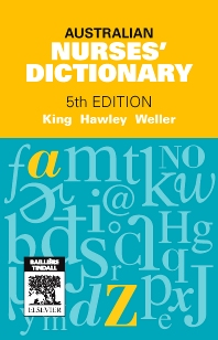 Australian Nurses' Dictionary - 5th Edition - ISBN: 9780729540841, 9780729580847