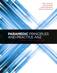 Cover image for Paramedic Principles and Practice ANZ