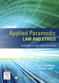 Applied Paramedic Law and Ethics - 1st Edition - ISBN: 9780729541343, 9780729581349
