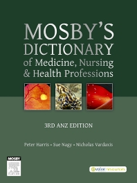 Cover image for Mosby's Dictionary of Medicine, Nursing and Health Professions - Australian & New Zealand Edition