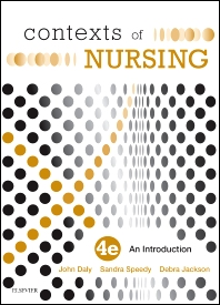 Contexts of Nursing - 4th Edition - ISBN: 9780729541527, 9780729581523