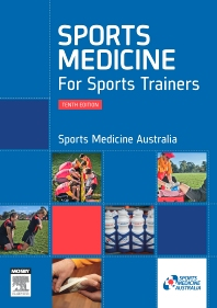 Sports Medicine for Sports Trainers - 10th Edition - ISBN: 9780729541541, 9780729581547