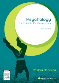Psychology for Health Professionals - 2nd Edition - ISBN: 9780729541565, 9780729581561