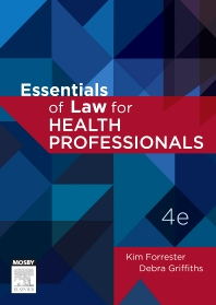 Essentials of Law for Health Professionals - 4th Edition - ISBN: 9780729541664, 9780729581660