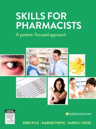 Skills for Pharmacists	 - 1st Edition - ISBN: 9780729541886, 9780729582285