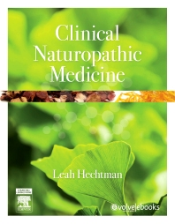 Clinical naturopathic medicine - 1st Edition - ISBN: 9780729541923, 9780729582261