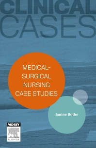 Cover image for Clinical Cases: Medical-surgical nursing case studies