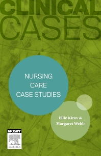 Cover image for Clinical Cases: Nursing care case studies