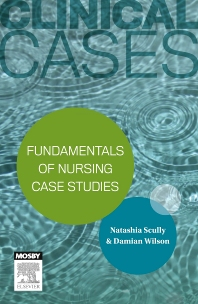 Cover image for Clinical Cases: Fundamentals of nursing case studies