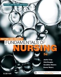 Potter & Perry's Fundamentals of Nursing - Australian Version - 5th Edition - ISBN: 9780729542364, 9780729585583