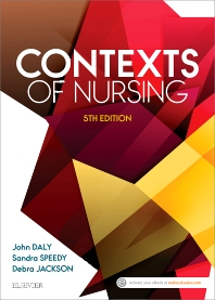 Contexts of Nursing - 5th Edition - ISBN: 9780729542463, 9780729585811