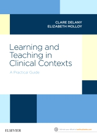 Learning and Teaching in Clinical Contexts - 1st Edition - ISBN: 9780729542722, 9780729586610
