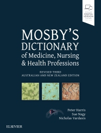 Mosby's Dictionary of Medicine, Nursing and Health Professions - Revised 3rd ANZ Edition - 3rd Edition - ISBN: 9780729542807, 9780729586917