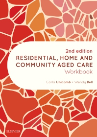 Residential, Home and Community Aged Care Workbook - 2nd Edition - ISBN: 9780729543071
