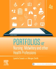 Cover image for Portfolios for Nursing, Midwifery and other Health Professions, 4th edition