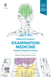 Talley and O'Connor's Examination Medicine - 9th Edition - ISBN: 9780729543866, 9780729588751