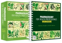 Pharmacology for Health Professionals, 4th Edition and Pharmacology for Health Professionals Workbook 1st Edition value pack - 1st Edition - ISBN: 9780729554244
