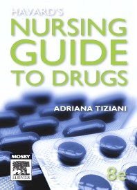 Havard's Nursing Guide to Drugs, 8th Edition,Adriana Tiziani,ISBN9780729579131