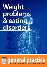 Weight Problems & Eating Disorders - 1st Edition - ISBN: 9780729581899