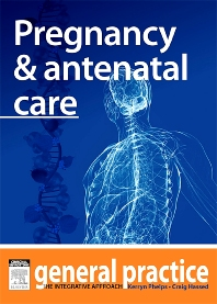 Pregnancy & Antenatal Care - 1st Edition - ISBN: 9780729582117