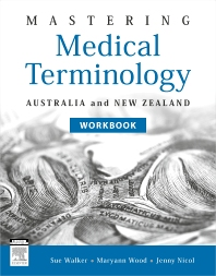 Mastering Medical Terminology ANZ - Online Workbook