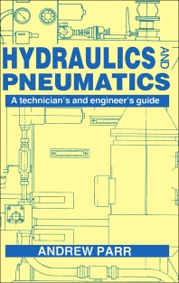 Hydraulics and Pneumatics - 1st Edition - ISBN: 9780750600156, 9781483102382
