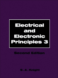 Electrical and Electronic Principles - 2nd Edition - ISBN: 9780750601177, 9781483278438